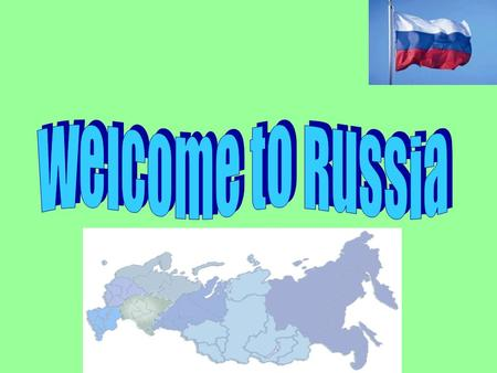 The Russians are known as a hospitable people. According to old traditions, a guest always is welcomed with the symbol of life-giving food- bread and.