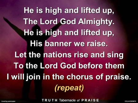 Let the nations rise and sing To the Lord God before them