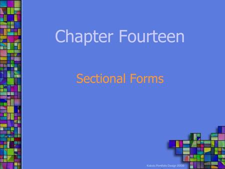 Chapter Fourteen Sectional Forms