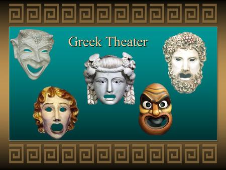 Greek Theater. Going to the Theater Plays originated in Athens around 550 B.C, as songs and dances performed by men at religious festivals in honor of.