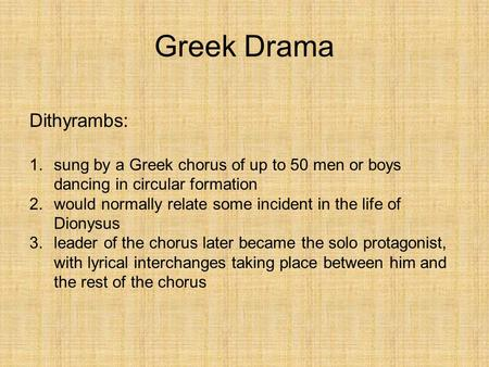 Greek Drama Dithyrambs: