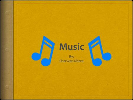 Music By: Sharwari Khare.