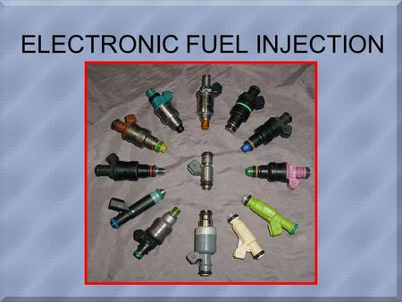 ELECTRONIC FUEL INJECTION. Introduction Strict emission standards require precise fuel delivery Computers used to calculate fuel needs EFI very precise,