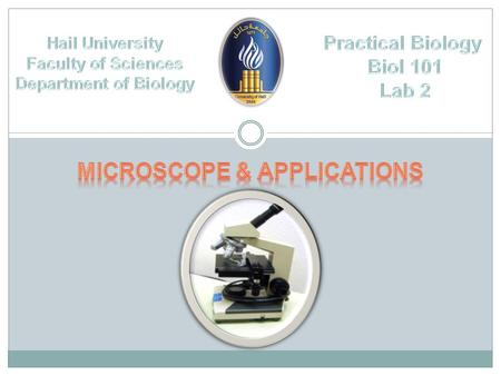 Microscope Lab Objectives Identify the parts of dissecting and compound light microscope and give their functions. Coordinate their use to accurately.