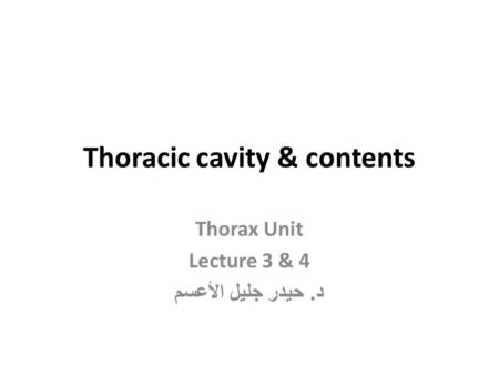 Thoracic cavity & contents