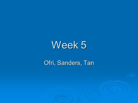 "Week 5 Ofri, Sanders, Tan. Ofri - Language  Take a look at the language of the medical profession that is used in Ofri's essay. How does this ""clinical"""