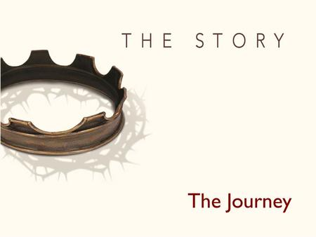 "The Journey. ""I will build my church, and the gates of Hades will not overcome it."" Matthew 16:18."