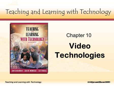 Teaching and Learning with Technology to edit Master title style  Allyn and Bacon 2002 Teaching and Learning with Technology to edit Master title style.