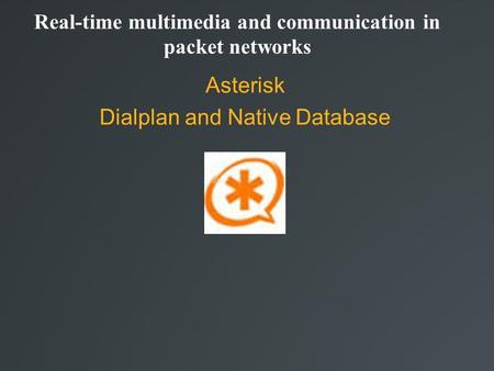 Asterisk Database (AstDB) - ppt video online download