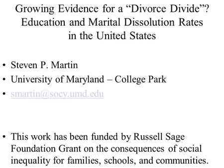 "Growing Evidence for a ""Divorce Divide"""