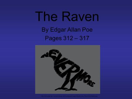 The Raven By Edgar Allan Poe Pages 312 – 317