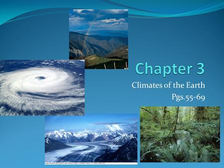 Climates of the Earth Pgs.55-69