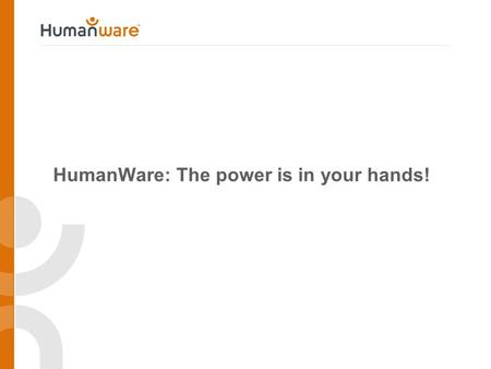 HumanWare: The power is in your hands!. HumanWare Video.