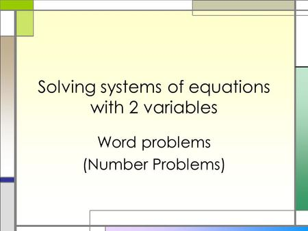 Solving systems of equations with 2 variables Word problems (Number Problems)