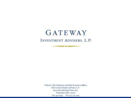 Gateway Strategy: Equity — Why Not?