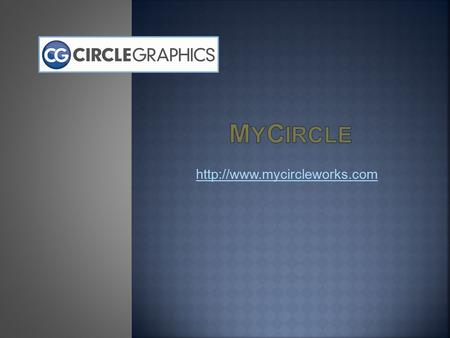 If you have used MyCircle before, login with your  & Password under Registered User. To retrieve a forgotten password,
