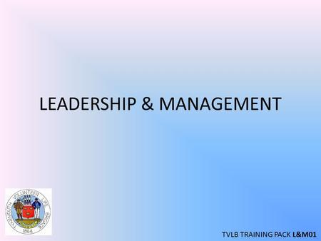 LEADERSHIP & MANAGEMENT TVLB TRAINING PACK L&M01.