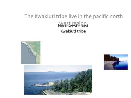 Northwest coast Kwakiutl tribe