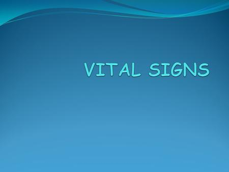 Vital Signs - Chapter 9 VITAL SIGNS.