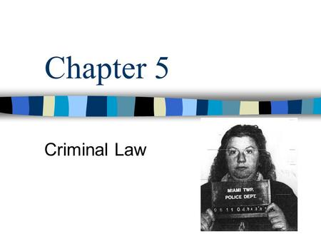 Chapter 5 Criminal Law. Crime vs. Civil Offense Crime = A punishable offense against society. Civil Offense = Offenses against just the victim, not society.