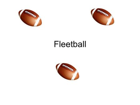 Fleetball.
