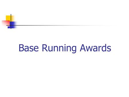 Base Running Awards. Definition Rule 2 section 2 page 15 Award is the right to advance without a play being made that is awarded. When bases are awarded.