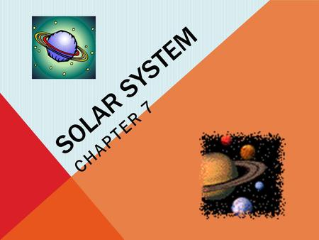 Solar system Chapter 7.