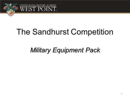 The Sandhurst Competition Military Equipment Pack