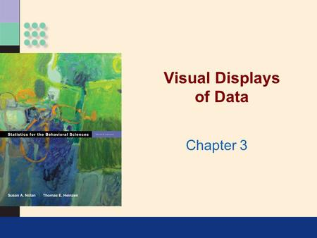 Visual Displays of Data Chapter 3. Uses of Graphs >Positive and negative uses Can accurately and succinctly present information Can reveal/conceal complicated.