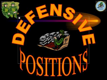 DEFENSIVE POSITIONS.