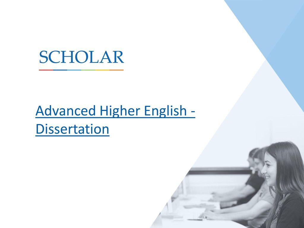 Advanced Higher English Dissertation
