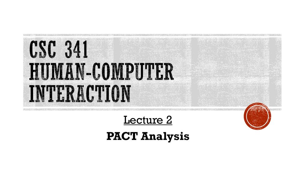 Csc 341 Human Computer Interaction Ppt Download