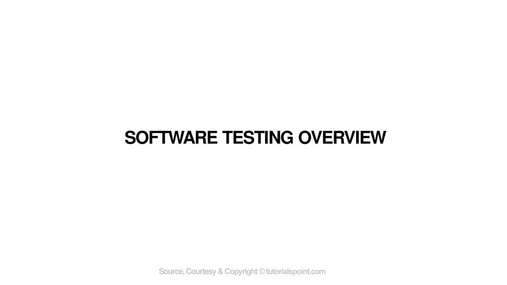 Software Testing Overview Ppt Download
