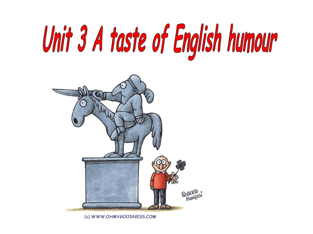 Unit 3 A Taste Of English Humour Ppt Download