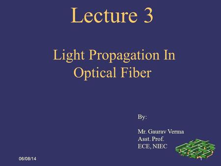 Lecture 3 Light Propagation In Optical Fiber
