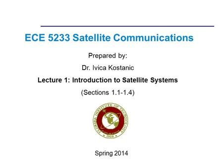 ECE 5233 <strong>Satellite</strong> <strong>Communications</strong>