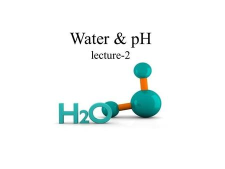 Water & pH lecture-2.