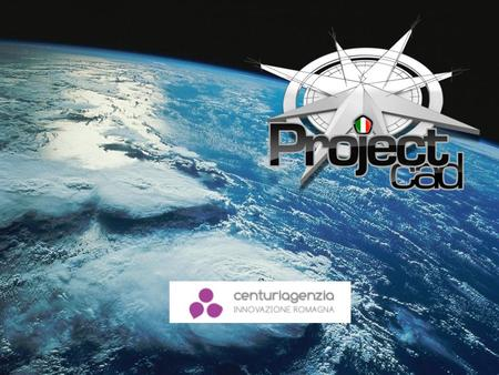 "ABOUT US The idea ""ProjectCad"" is born in 2003, but in the 2009 the joint effort leads to the first nucleus creation of this company. DYNAMISM CHARACTER."