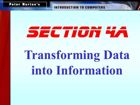 SECTION 4a Transforming Data into Information.