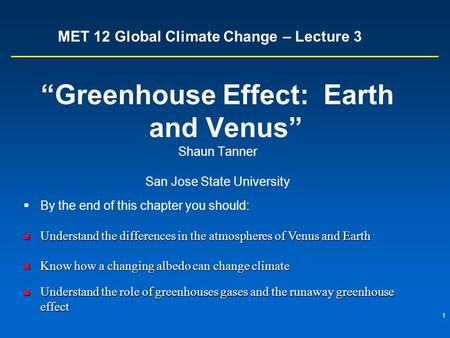 MET 12 Global Climate Change – Lecture 3