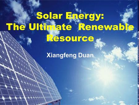 Solar Energy: The Ultimate Renewable Resource