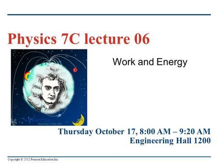 Physics 7C lecture 06 Work and Energy