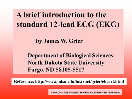 A brief introduction to the standard 12-lead ECG (EKG)