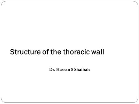 Structure of the thoracic wall