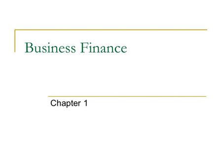 Business Finance Chapter 1.