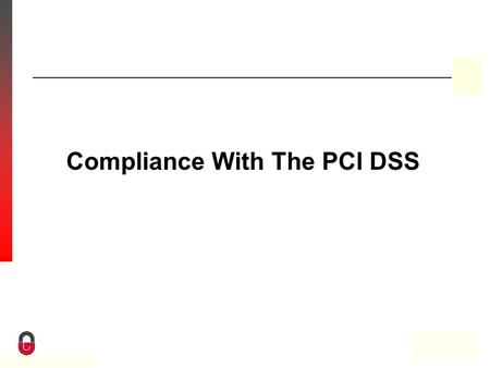 Property of CampusGuard Compliance With The PCI DSS.