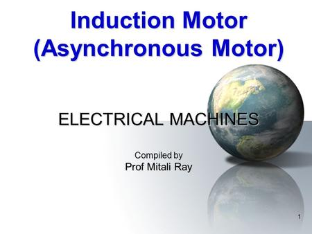 Induction Motor (Asynchronous Motor)