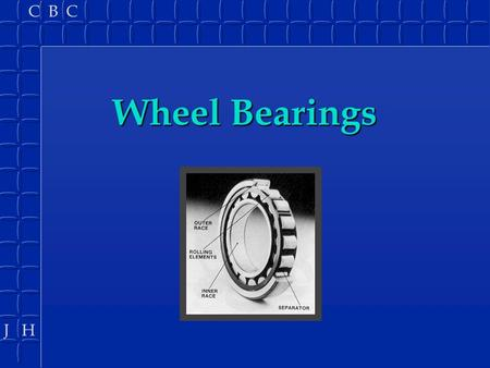 Wheel Bearings.