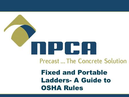 Fixed and Portable Ladders- A Guide to OSHA Rules