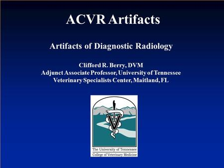 ACVR Artifacts Artifacts of Diagnostic Radiology